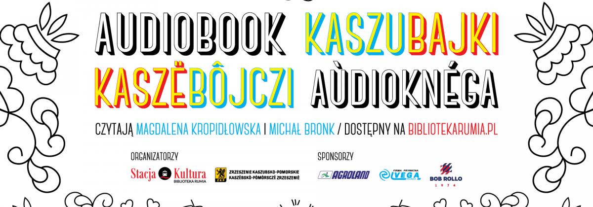 Kaszubajki/Kaszëbôjczi – darmowy audiobook po polsku i kaszubsku