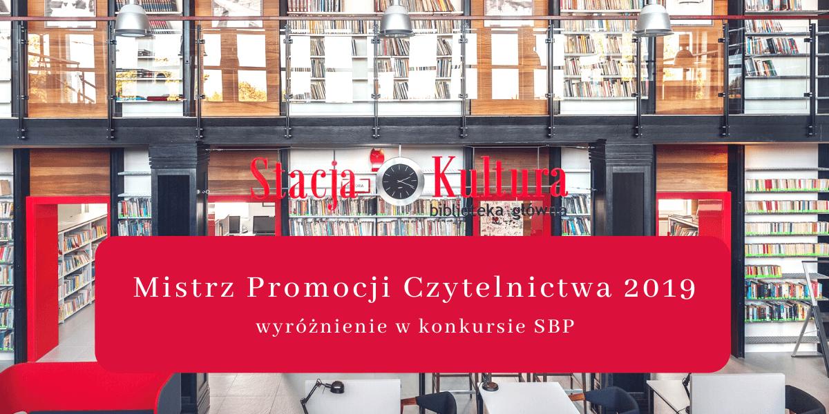 Stacja Kultura wśród Mistrzów Promocji Czytelnictwa